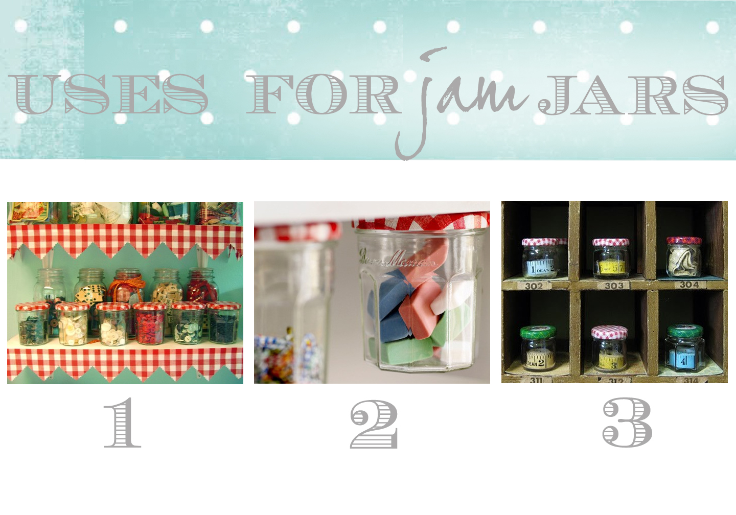 polka dot uses for jam jars