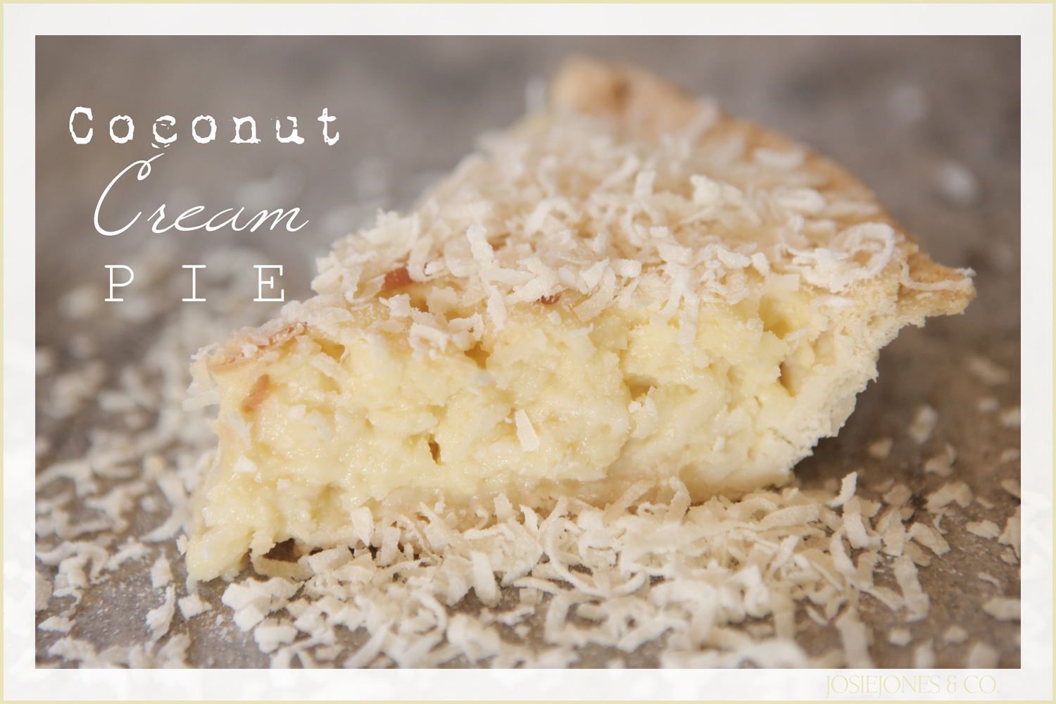 Coconut Cream Pie Recipe - The 36th AVENUE
